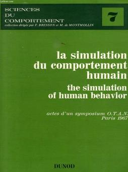 La simulation du comportement humain, the simulation of human behavior