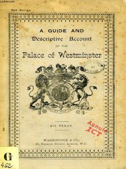 A guide and descriptive account of the new palace of westminster
