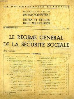 La documentation francaise, notes et etudes documentaires, n° 1.203, sept. 1949, le regime general de la securite sociale