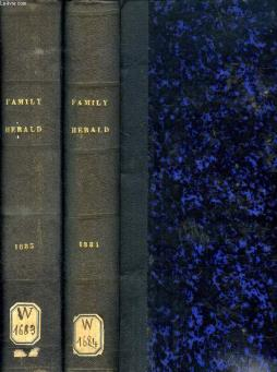 Family herald, a domestic magazine of useful information and amusement, vol. li-liv, 1883-1885 (in 2 volumes)