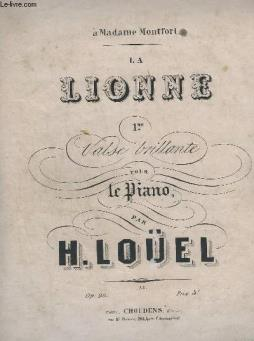 La lionne - 1° valse brillante pour piano - op.28.
