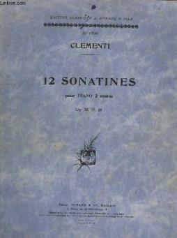 12 sonatines - pour piano a 2 mains - op.36 + op.37 + op.38.