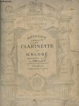 Methode complete de clarinette - 2 volumes.