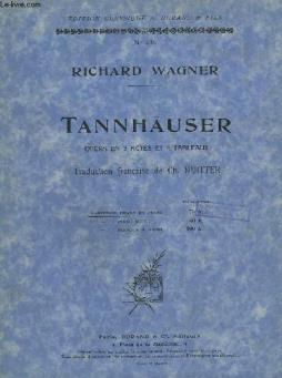 Tannhauser - opera en 3 actes et 4 tableaux - chant + piano.