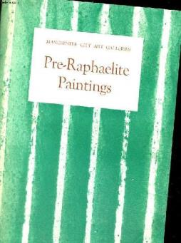 A picture book of pre-raphaelite paintings in the manchester city art galleries