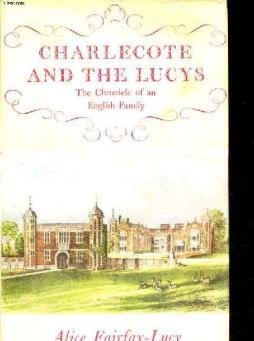 Charlecote and the lucys the chronicle of an english family