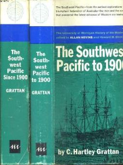 Lot de 2 tomes : the southwest pacific to 1900 and the southwest pacific since 1900