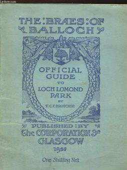 The braes of balloch, official guide to loch lomon park