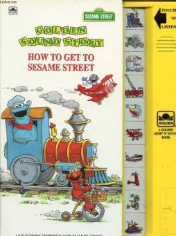 How to get to sesame street (golden sound story)