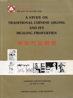 A study on traditional chinese qigong and its healing properties
