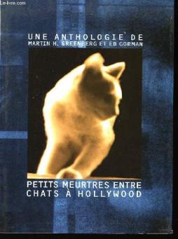 Petits meurtres entre chats à hollywood.
