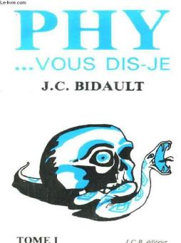 Phy ... vous dis-je. tome 1